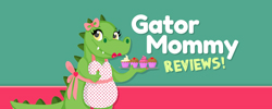 Gator Mommy reviews